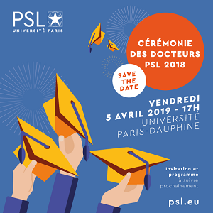 Cérémonie des docteurs PSL 2018